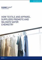 HOW TEXTILE AND APPAREL SUPPLIERS PROMOTE AND VALIDATE SAFER CHEMISTRY