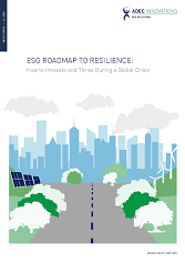 ESG ROADMAP TO RESILIENCE: HOW TO INNOVATE AND THRIVE DURING A GLOBAL CRISIS
